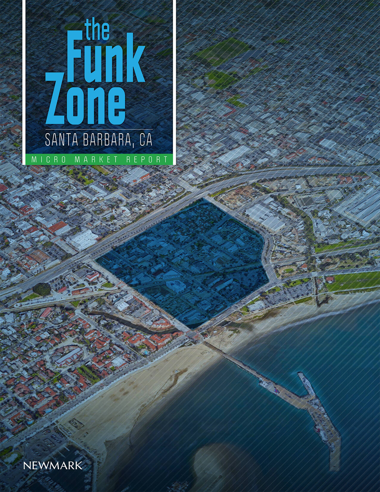 The Funk Zone - Santa Barbara, California Market Reports Report document image
